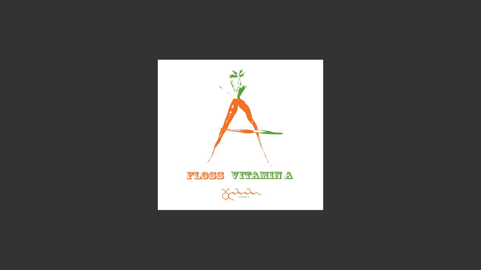 Floss: Vitamin A